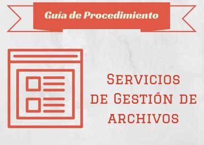 Guía Proc. Servicios de Gestión de Archivos