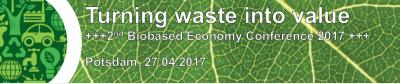"Biobased Economy Conference ""Turning Waste into Value"""