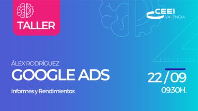 Taller Informes y Rendimientos Google Ads On LIne