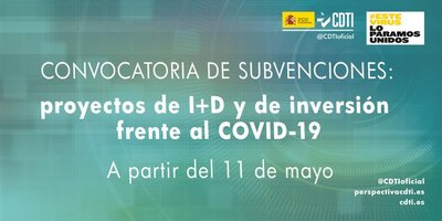 El CDTI abre convocatoria de ayudas frente al COVID-19