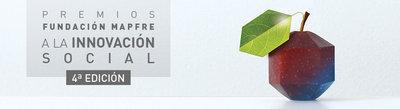 Cuarta edición Premios Innovación Social Fundación MAPFRE