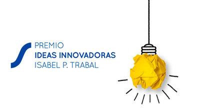 4ª Edición del 'Premio Ideas Innovadoras Isabel P. Trabal'